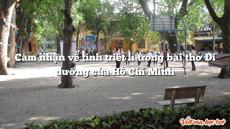Cảm nhận về tính triết lí trong bài thơ Đi đường của Hồ Chí Minh